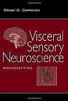 Visceral Sensory Neuroscience: Interoception【洋書】 [並行輸入品]