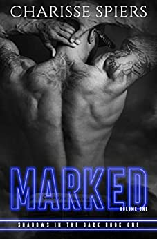 Marked (Shadows in the Dark Book 1) by [Spiers, Charisse]