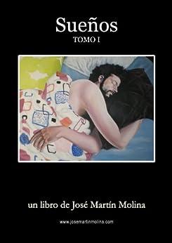 Sueños (Spanish Edition) by [Molina, José Martín]