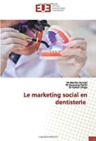 Le marketing social en dentisterie