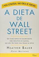 A Dieta de Wall Street