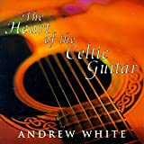 Heart of the Celtic Guitar
