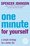 The One Minute Manager: One Minute For Yourself