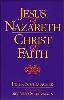 Jesus of Nazareth-Christ of Faith