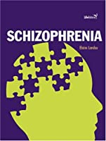 Schizophrenia (Life Balance)