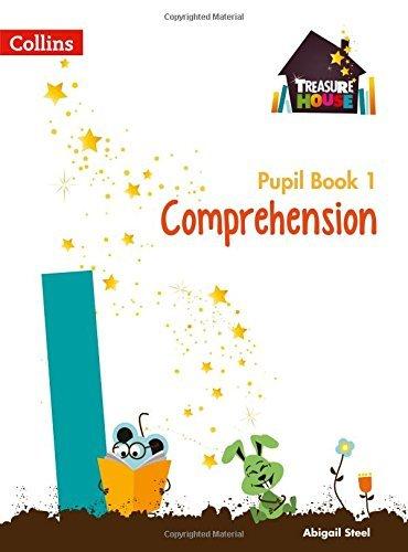 Treasure House Year 1 Comprehension Pupil Book (Treasure House)