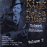 King of the Delta Blues 2