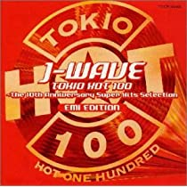 J-WAVE TOKIO HOT 100~The 10Th Annversary Super Hits Selection EMI EDITION