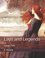 Lays and Legends: Large Print