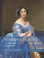 Madame Bovary: Large Print