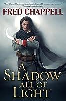 A Shadow All of Light: A Novel【洋書】 [並行輸入品]