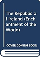 The Republic of Ireland (Enchantment of the World)
