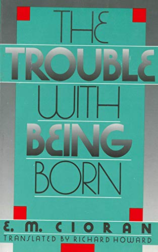 Download The Trouble with Being Born 1611457408