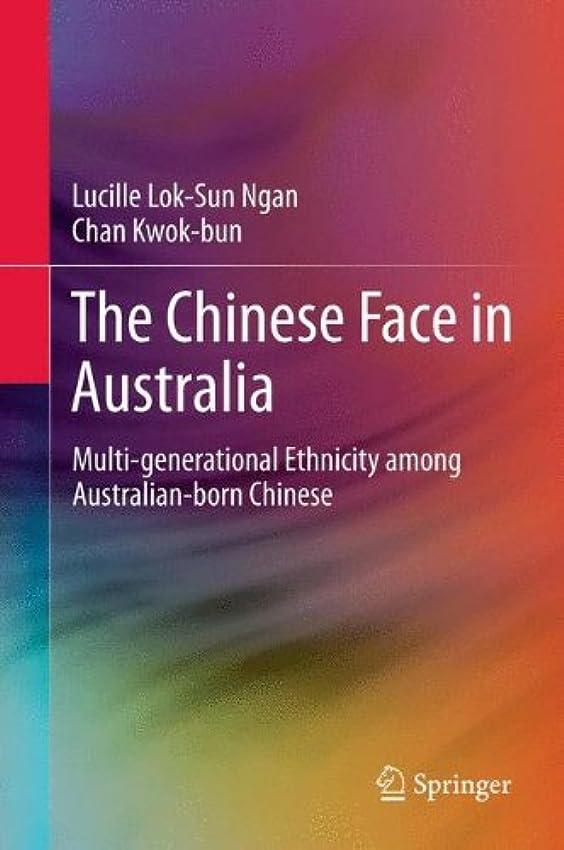 しっかり雨ゲートウェイThe Chinese Face in Australia: Multi-generational Ethnicity among Australian-born Chinese