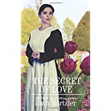 The Secret of Love (Amish Second Chance Romance)