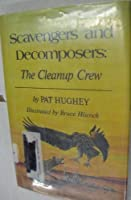 SCAVENGERS & DECOMPOSERS