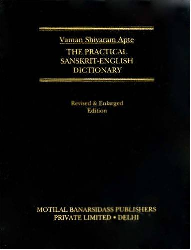 The Practical Sanskrit - English Dictionary: Revised and Enlarged Edition