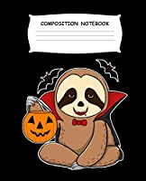 Composition Notebook: Halloween Sloth Vampire Bats Black Composition Notebook Back to School 7.5 X 9.25 Inches 100 College Ruled Pages Kids Adults