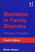 Mediation in Family Disputes