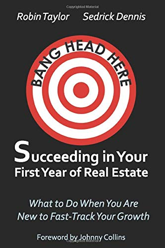 Download Succeeding in Your First Year of Real Estate: What to Do When You Are New to Fast-Track Your Growth 1795337427