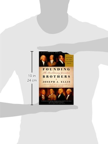 founding brothers the revolutionary generation essay In the books founding brothers by joseph ellis, he analyzes and focuses on the eight united state of america revolution political figures namely alexander hamilton, aaron burr, john adams, george washington, james madison and thomas jefferson.