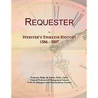 Requester: Webster's Timeline History, 1586 - 2007