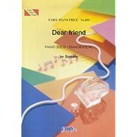 ピアノピースPP589 Dear friend / Sowelu (ピアノソロ・ピアノ&ヴォーカル) (FAIRY PIANO PIECE (No.589))