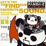 パンダーゼット THE ROBONIMATION オリジナルサウンドトラック Vol.1