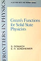 Greens Functions for Solid State Physicists