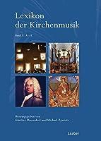 Lexikon der Kirchenmusik: In 2 Baenden