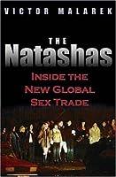 The Natashas: Inside the New Global Sex Trade