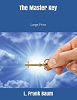 The Master Key: Large Print