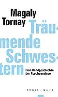 Traeumende Schwestern: Eine Randgeschichte der Psychoanalyse
