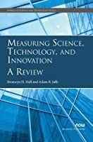 Measuring Science, Technology, and Innovation: A Review (Annals of Science and Technology Policy)