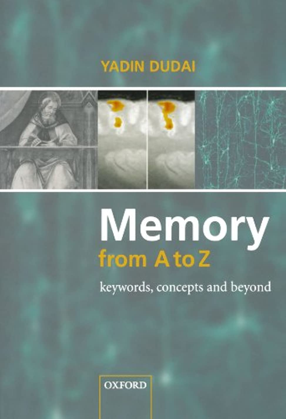 辛い勘違いするアーサーMemory from A to Z: Keywords, Concepts, and Beyond