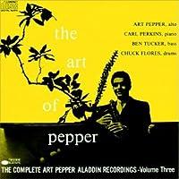 The Art of Pepper: Complete Alladin Recordings Vol.3