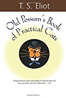 Old Possum's Book of Practical Cats (Harvest Book)