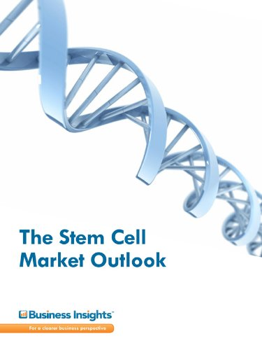The Stem Cell Market Outlook