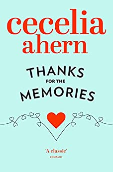 Thanks for the Memories by [Ahern, Cecelia]