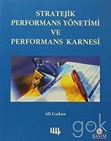Stratejik Performans Yönetimi ve Performas Karnesi