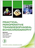 Practical Perioperative Transoesophageal Echocardiography (Oxford Clinical Imaging Guides) 画像