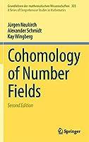 Cohomology of Number Fields (Grundlehren der mathematischen Wissenschaften) by Jurgen Neukirch Alexander Schmidt Kay Wingberg(2013-11-25)