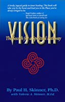 Vision: The Search for a Spiritual Pathway