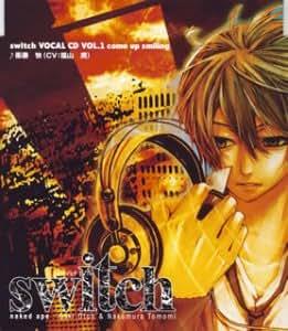 switch~スイッチ キャラクターソング1 衛藤快