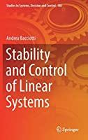 Stability and Control of Linear Systems (Studies in Systems, Decision and Control)