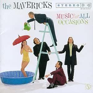 Amazon Music For All Occasions Mavericks «ントリー ɟ³æ¥½