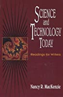 Science and Technology Today: Readings for Writers