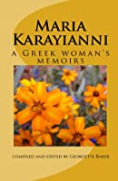 Maria Karayianni: A Greek Woman's Memoirs