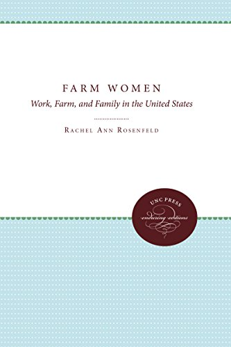 Farm Women: Work, Farm, and Family in the United States (UNC Institute for Research in the Social Sciences)