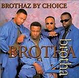 Brotha 2 Brotha